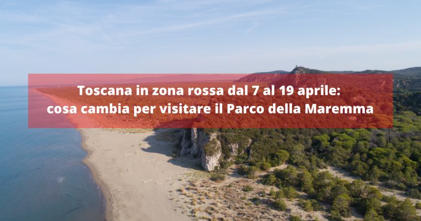 Dal 7 all'11 aprile Toscana in zona rossa: cosa cambia nella fruizione del Parco della Maremma