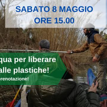 Sabato 8 maggio scendi in acqua per liberare l'Ombrone dalle plastiche!